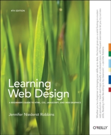 Learning Web Design, Paperback