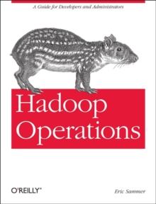 Hadoop Operations, Paperback