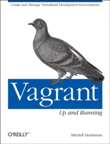 Vagrant: Up and Running, Paperback