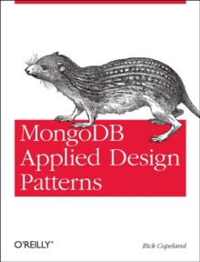 MongoDB Applied Design Patterns, Paperback Book