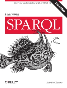 Learning SPARQL, Paperback