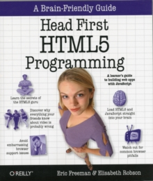 Head First HTML5 Programming : Building Web Apps with JavaScript, Paperback