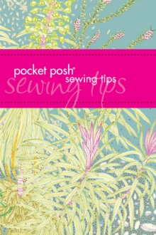 Pocket Posh Sewing Tips, Paperback
