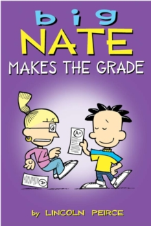 Big Nate: Makes the Grade, Paperback