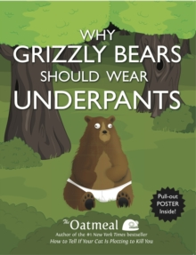 Why Grizzly Bears Should Wear Underpants, Paperback