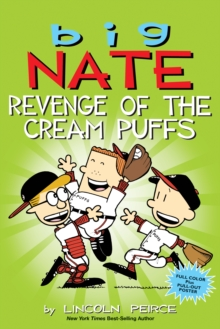 Big Nate: Revenge of the Cream Puffs, Paperback