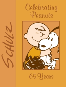 Celebrating Peanuts : 65 Years, Paperback Book