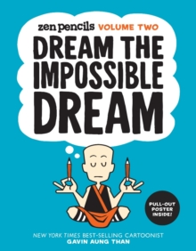 Zen Pencils : Dream the Impossible Dream Volume Two, Paperback
