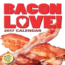 BACON LOVE 2017 DAYTODAY CALENDAR,