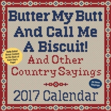 BUTTER MY BUTT & CALL ME A BISCUIT 2017,