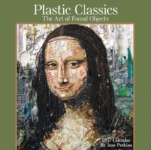 PLASTIC CLASSICS THE ART OF FOUND OBJECT,