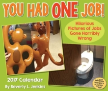 YOU HAD ONE JOB 2017 DAYTODAY CALENDAR,