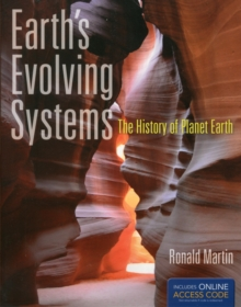 Earth's Evolving Systems: The History of Planet Earth, Hardback