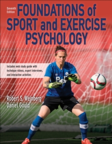 Foundations of Sport and Exercise Psychology, Paperback