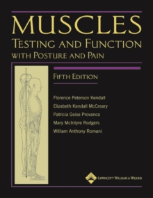 Muscles: Testing and Function, with Posture and Pain : Includes a Bonus Primal Anatomy CD-ROM, Hardback