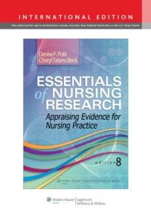 Essentials of Nursing Research : Appraising Evidence for Nursing Practice, Paperback Book