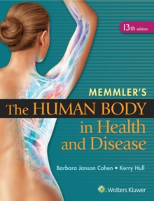 Memmler's the Human Body in Health and Disease, Paperback