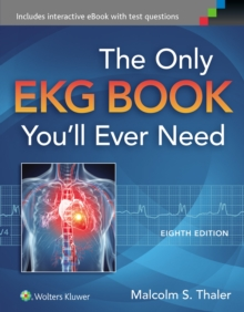 The Only EKG Book You'll Ever Need, Paperback