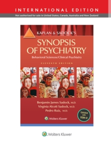 Kaplan and Sadock's Synopsis of Psychiatry: Behavioral Science/Clinical Psychiatry, Paperback