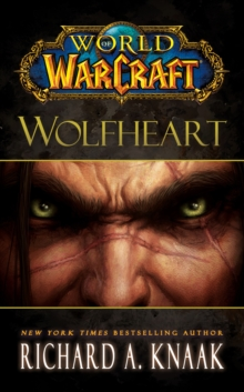 World of Warcraft: Wolfheart, Paperback