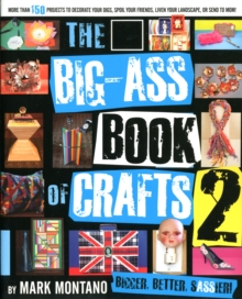 The Big-ass Book of Crafts 2, Paperback