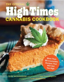 Official High Times Cannabis Cookbook, Paperback