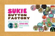 Sukie Button Factory, Kit