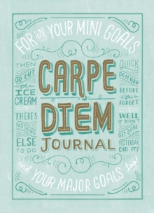 Carpe Diem Journal, Notebook / blank book Book