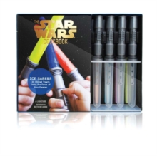 Ice Sabers : 30 Chilled Treats Using the Force of Your Freezer, Mixed media product Book