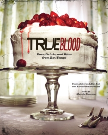 True Blood Cookbook, Hardback
