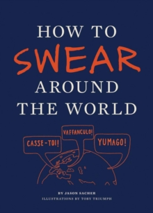 How to Swear Around the World, Paperback