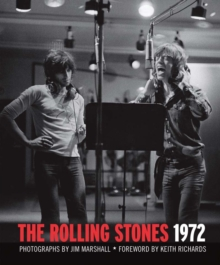 The Rolling Stones 1972, Hardback Book