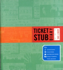 Ticket Stub Diary, Diary
