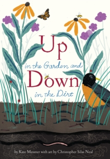 Up in the Garden and Down in the Dirt : Master Works of Art Reimagined, Hardback Book