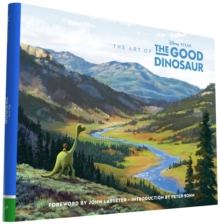 The Art of the Good Dinosaur, Hardback Book