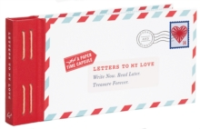 Letters to My Love : Write Now. Read Later. Treasure Forever, Kit