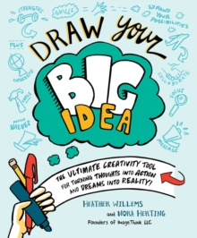 Draw Your Big Idea : The Ultimate Creativity Tool for Turning Thoughts into Action and Dreams into Reality, Record book