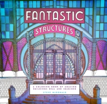 Fantastic Structures : A Coloring Book of Amazing Buildings Real and Imagined, Record book