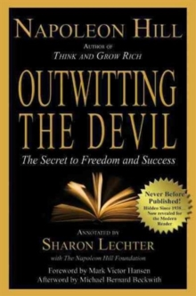 Outwitting the Devil : The Secret to Freedom and Success, Paperback Book