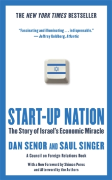 Start-Up Nation : The Story of Israel's Economic Miracle, Paperback