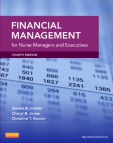 Financial Management for Nurse Managers and Executives, Paperback