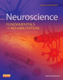 Neuroscience : Fundamentals for Rehabilitation, Paperback