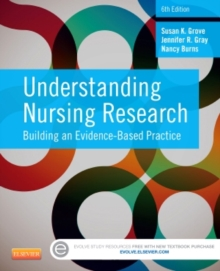 Understanding Nursing Research : Building an Evidence-Based Practice, Paperback Book