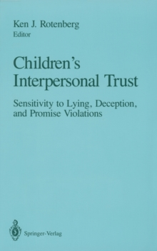 Image of Children's Interpersonal Trust : Sensitivity to Lying, Deception and Promise Violations