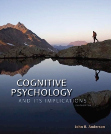 Cognitive Psychology and its Implications, Hardback Book