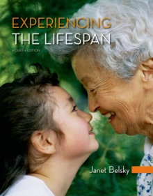 Experiencing the Lifespan, Paperback / softback Book