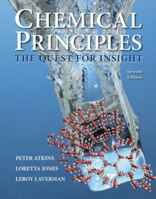 Chemical Principles : The Quest for Insight, Hardback