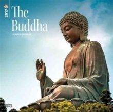 BUDDHA THE 2017 WALL CALENDAR,