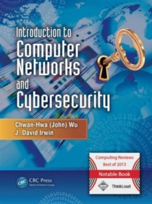 Introduction to Computer Networks and Cybersecurity, Hardback