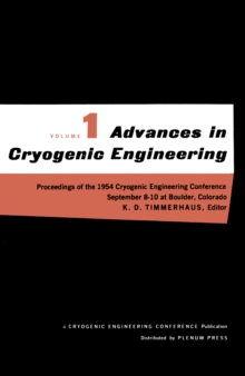 Image of Advances in Cryogenic Engineering : Proceedings of the 1954 Cryogenic Engineering Conference National Bureau of Standards Boulder, Colorado September 8-10 1954